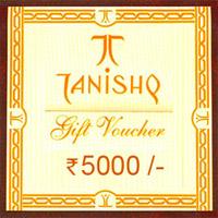 Tanishq Gift Voucher Rs.5,000/-